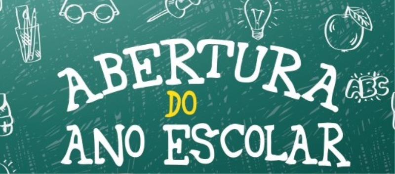 Abertura Oficial do Ano Escolar 2018